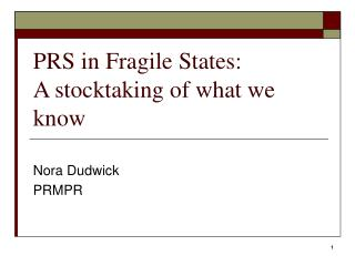 PRS in Fragile States:  A stocktaking of what we know