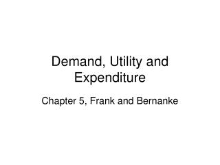 Demand, Utility and Expenditure