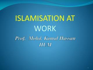 Prof.   Mohd .  Kamal  Hassan IIUM