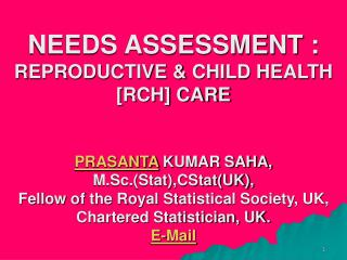 NEEDS ASSESSMENT OF RCH CARE : INTRODUCTION ----- .