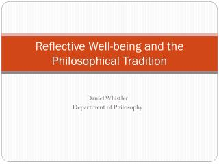 Reflective Well-being and the Philosophical Tradition