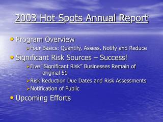 2003 Hot S p ots Annual Re p ort
