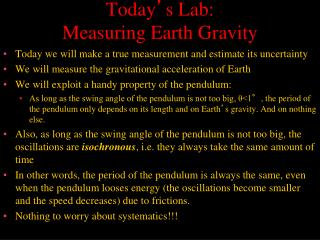 Today ' s Lab: Measuring Earth Gravity