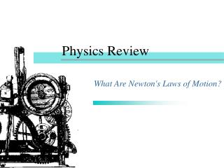 Physics Review