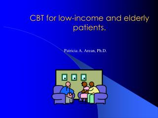 CBT for low-income and elderly patients.
