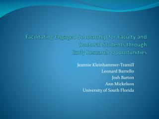 Facilitating Engaged Scholarship for Faculty and Doctoral Students through  Early Research Opportunities