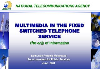 NATIONAL TELECOMMUNICATIONS AGENCY