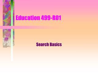 Education 499-R01