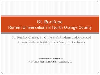 St. Boniface Roman Universalism in North Orange County