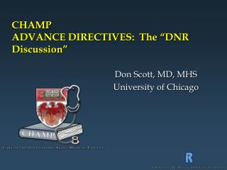 CHAMP ADVANCE DIRECTIVES:  The  DNR Discussion