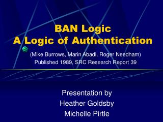 BAN Logic A Logic of Authentication