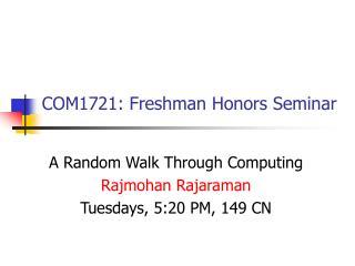 COM1721: Freshman Honors Seminar