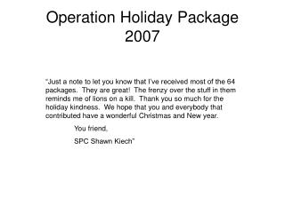 Operation Holiday Package 2007