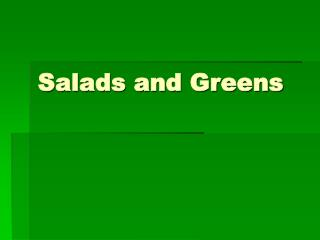 Salads and Greens