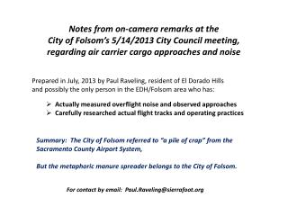 Notes from on-camera remarks at the City of Folsom's 5/14/2013 City Council meeting, r egarding air carrier cargo appro