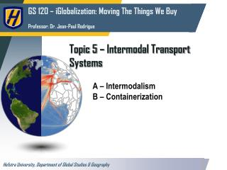 Topic  5  –  Intermodal Transport Systems