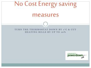 No Cost Energy saving measures