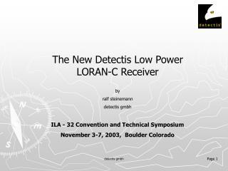 ILA - 32 Convention and Technical Symposium November 3-7, 2003, Boulder Colorado