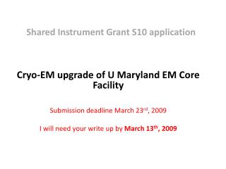 Shared Instrument Grant S10 application