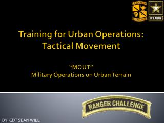 "Training for Urban Operations: Tactical Movement "" MOUT"" Military Operations on Urban Terrain"