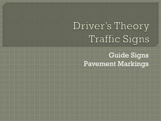 Driver's Theory Traffic Signs