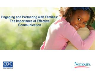 Engaging and Partnering with Families:  The Importance of Effective Communication