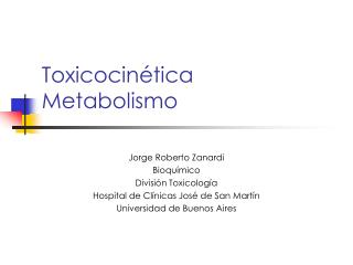 Toxicocinética Metabolismo