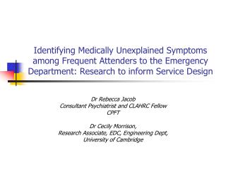 Identifying Medically Unexplained Symptoms among Frequent Attenders to the Emergency Department: Research to inform Ser