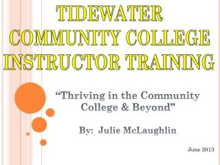 TIDEWATER COMMUNITY COLLEGE INSTRUCTOR TRAINING