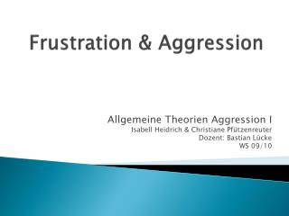 Frustration & Aggression
