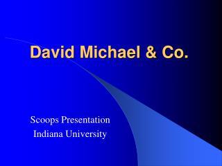 David Michael & Co.