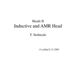 Heads II Inductive and AMR Head