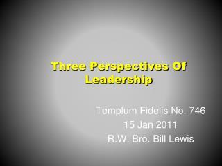 Three Perspectives Of Leadership