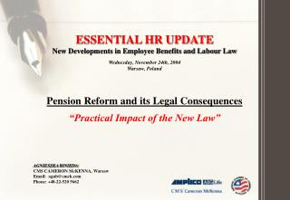 ESSENTIAL HR UPDATE New Developments in Employee Benefits and Labo u r Law