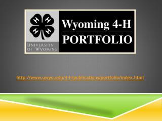http:// www.uwyo.edu/4-h/publications/portfolio/index.html