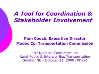 A Tool for Coordination & Stakeholder Involvement