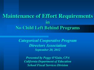 Maintenance of Effort Requirements  in  No Child Left Behind Programs