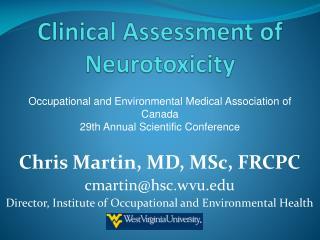 Clinical Assessment of Neurotoxicity