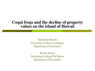 Coqui frogs and the decline of property values on the island of Hawaii