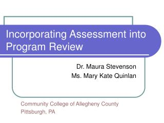 Incorporating Assessment into Program Review