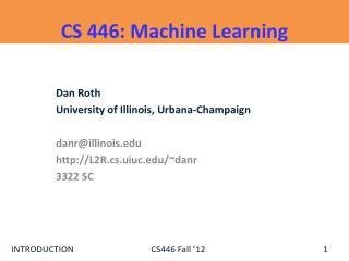 CS 446:  Machine  Learning