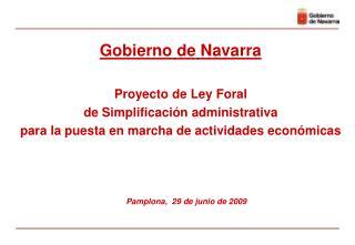 Proyecto de Ley Foral  de Simplificaci�n administrativa  para la puesta en marcha de actividades econ�micas