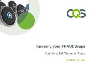 Knowing your FRAUDScape