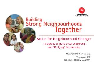 "Action for Neighbourhood Change: A Strategy to Build Local Leadership  and ""Bridging"" Partnerships"