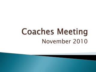Coaches Meeting