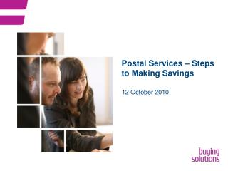 Postal Services – Steps to Making Savings