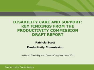 Patricia Scott  Productivity Commission