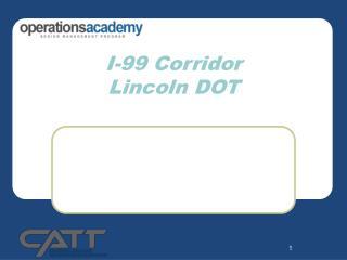 I-99 Corridor Lincoln DOT