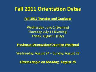 Fall 2011  Orientation Dates