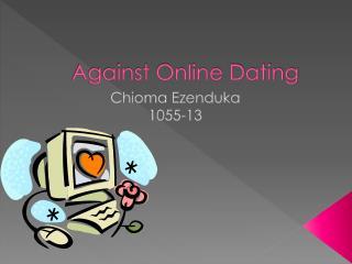 Against Online Dating